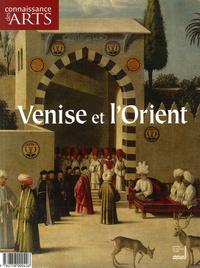 Anne Muratori-Philip et Jean-Michel Charbonnier - Connaissance des Arts Hors-série N° 300 : Venise et l'Orient.