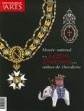 Anne de Chefdebien et Bertrand Galimard Flavigny - Connaissance des Arts Hors-série N° 304 : Musée national de Légion d'honneur et des ordres de chevalerie.
