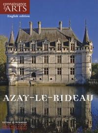 Claudine Lagoutte - Connaissance des Arts Hors série N° 321/1 : The Château of Azay-le-Rideau - English edition.