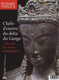 Jean-François Jarrige - Connaissance des Arts Hors-série N° 347 : Chefs-d'oeuvre du delta du Gange - Collections des musées du Bangladesh.