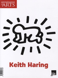Guillaume Morel - Connaissance des Arts Hors-série N° 352 : Keith Haring.