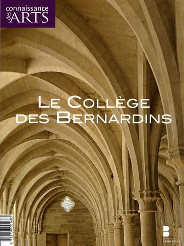 Guy Boyer et Pascale Bertrand - Connaissance des Arts Hors série N°370 : Le collège des Bernardins.