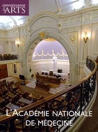 Guy Boyer et Pascale Bertrand - Connaissance des Arts Hors-série N°377 : L'Académie nationale de médecine.