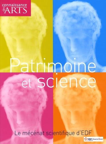 Nicolas Beytout - Connaissance des Arts Hors-série N° 388 : Patrimoine et science - Le mécénat scientifique d'EDF.