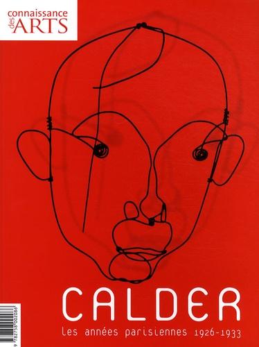 Guy Boyer - Connaissance des Arts Hors-série N° 394 : Calder - Les années parisiennes 1926-1933.