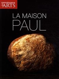 Nicolas Beytout et Maxime Holder - Connaissance des Arts Hors-série N° 395 : La maison Paul.