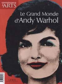 François Legrand - Connaissance des Arts Hors-série N° 397 : Le grand monde d'Andy Warhol.