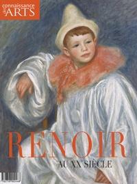 François Legrand et Jean-François Lasnier - Connaissance des Arts Hors-série N° 421 : Renoir au XXe siècle.