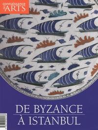 Hervé Grandsart et Sedef Ecer - Connaissance des Arts Hors-série N° 426 : De Byzance à Istanbul.