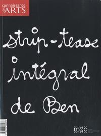 Thierry Raspail et Guitemie Maldonado - Connaissance des Arts Hors-série N° 440 : Strip-tease intégral de Ben.