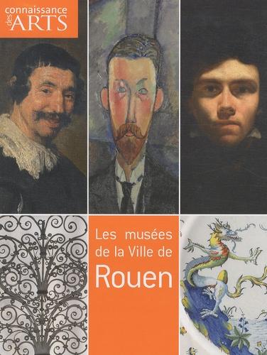 Guillaume Morel et Manuel Jover - Connaissance des Arts Hors-série N° 456 : Les musées de la Ville de Rouen.