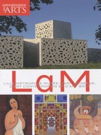 Jean-François Lasnier et Guillaume Morel - Connaissance des Arts Hors-série N° 472 : LAM - Lille Métropole Musée d'art moderne, d'art contemporain et d'art brut.