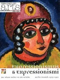 Marc Restellini et Raimund Stecker - Connaissance des Arts Hors-série N° 511 : Expressionisum & expressionismi.