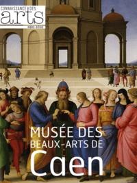 Patrick Ramade et François Legrand - Connaissance des Arts Hors-série N° 514 : Musée des Beaux-Arts de Caen.
