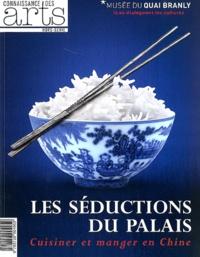 Dominique Blanc et Jean-Paul Desroches - Connaissance des Arts Hors-série N° 539 : Les séduction du Palais - Cuisiner et manger en Chine.