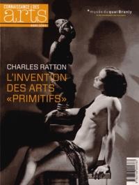 """Dominique Blanc et Jean-Michel Charbonnier - Connaissance des Arts Hors-série N° 586 : Charles Ratton, l'invention des arts """"primitifs""""."""