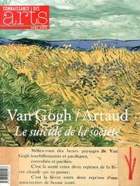 Christophe Averty et Valérie de Maulmin - Connaissance des Arts Hors-série N° 612 : Van Gogh / Artaud - Le suicidé de la société.