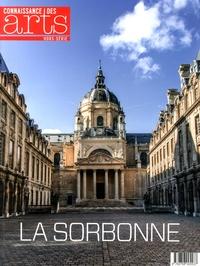 Antonin Durand et Alexandre Gady - Connaissance des Arts Hors-série N° 635 : La Sorbonne.