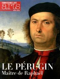 Manuel Jover et Martine Lacas - Connaissance des Arts Hors-série N° 637 : Le Pérugin - Maître de Raphaël.