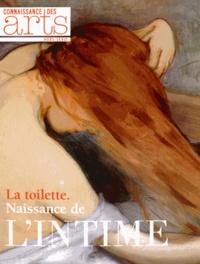 Jérôme Coignard et Guitemie Maldonado - Connaissance des Arts Hors-série N° 653 : La toilette - Naissance de l'intime.