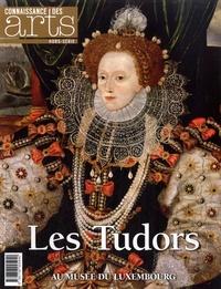 Jérôme Coignard et Valérie Bougault - Connaissance des Arts Hors-série N° 659 : Les Tudors.