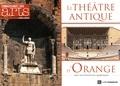 Xavier Lafon et Florian Stilp - Connaissance des Arts Hors-série N° 674 : Le théâtre antique d'Orange.