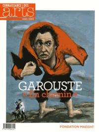 """Jérôme Coignard et Myriam Boutoulle - Connaissance des Arts Hors-série N° 676 : Garouste """"En chemin""""."""