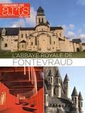 Francis Morel - Connaissance des Arts Hors-série N° 680 : L'Abbaye royale de Fontevraud.
