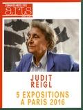 Guy Boyer et Francis Morel - Connaissance des Arts Hors-série N° 705 : Judit Reigl - 5 expositions à Paris 2016.