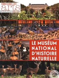 Jean-François Lasnier et Guillaume Morel - Connaissance des Arts Hors-série N° 725 : Le Muséum national d'histoire naturelle.