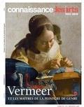 Francis Morel - Connaissance des Arts Hors-série N° 743 : Vermeer et les maîtres de la peinture de genre.