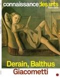 Francis Morel - Connaissance des Arts Hors série N°762 : Derain, Balthus, Giacometti.