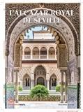 Gilles Boyer - Connaissance des Arts Hors série N°765 : L'Alcazar royal de Séville.