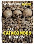 Jean-Michel Charbonnier - Connaissance des Arts Hors série N°774 : Les catacombes de Paris.