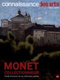 François Legrand et Jean-François Lasnier - Connaissance des Arts Hors-série N° 776 : Monet collectionneur - Chefs-d'oeuvre de sa collection privée.
