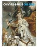 Francis Morel - Connaissance des Arts Hors-série N° 781 : Rubens - Portraits princiers.