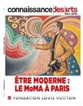 Jean-François Lasnier et Valérie Bougault - Connaissance des Arts Hors-série N° 782 : Etre moderne : le MoMA à Paris.