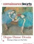 Valérie Bougault et Maria-Magdalena Chansel - Connaissance des Arts Hors-série N° 786 : Degas - Hommage à Degas avec Paul Valéry.