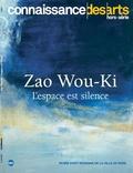 Pierre Louette - Connaissance des Arts Hors-série N° 815 : Zao Wou-Ki - L'espace est silence.