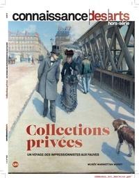 Guy Boyer - Connaissance des Arts Hors-série N° 825 : Collections privées - Un voyage des impressionnistes aux fauves.