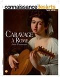 Guy Boyer - Connaissance des Arts Hors-série N° 827 : Caravage à Rome - Amis et ennemis.