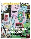 Annabelle Gugnon et Antoine Vigne - Connaissance des Arts Hors-série N° 833 : Jean-Michel Basquiat.