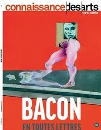 Guy Boyer - Connaissance des Arts Hors-série N° 872 : Bacon en toutes lettres.