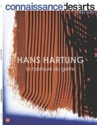 Odile Burluraux - Connaissance des Arts Hors-série N°881 : Hans Hartung - La fabrique du geste, Exposition au musée d'Art moderne de Paris du 11 octobre 2019 au 1er mars 2020.