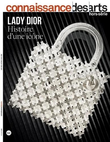 Lucie Agache - Connaissance des Arts Hors-série N° 889 : Lady Dior, histoire d'une icône.