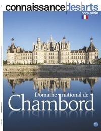 Lucie Agache et Virginie Berdal - Connaissance des Arts Hors-série N° 909 : Domaine national de Chambord.