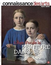 Guy Boyer et Lucie Agache - Connaissance des Arts Hors-série N° 910 : L'âge d'or de la peinture danoise (1804-1864).