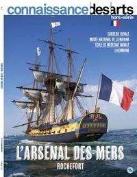 Guy Boyer et Lucie Agache - Connaissance des Arts Hors-série N° 911 : L'arsenal des mers - Rochefort.