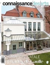 Guy Boyer et Rachel Laskar - Connaissance des Arts Hors-série N° 923 : Maison natale Charles de Gaulle.