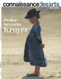 Guy Boyer - Connaissance des Arts Hors-série N° 925 : Peder Severin Kroyer - L'heure bleue.